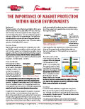 The Importance of Magnet Protection Within Harsh Environments